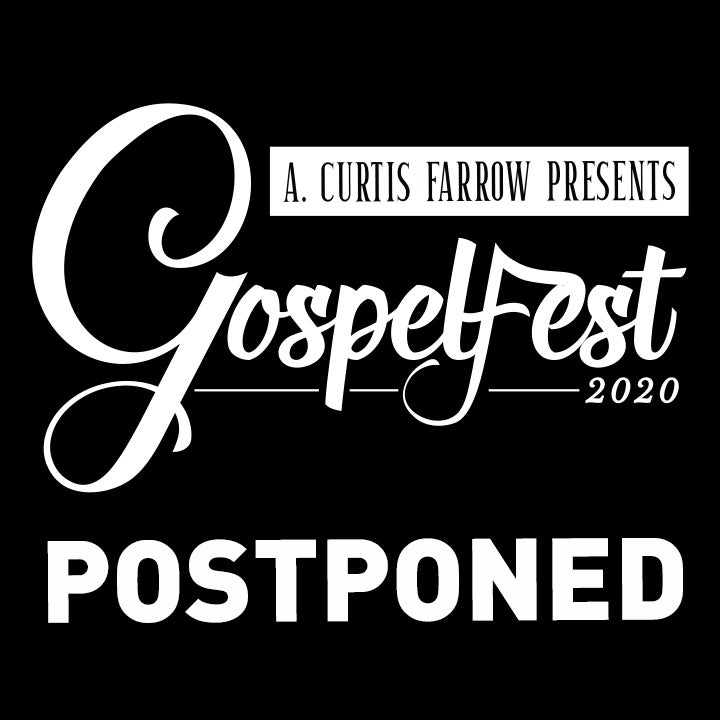 More Info for POSTPONED - GospelFest